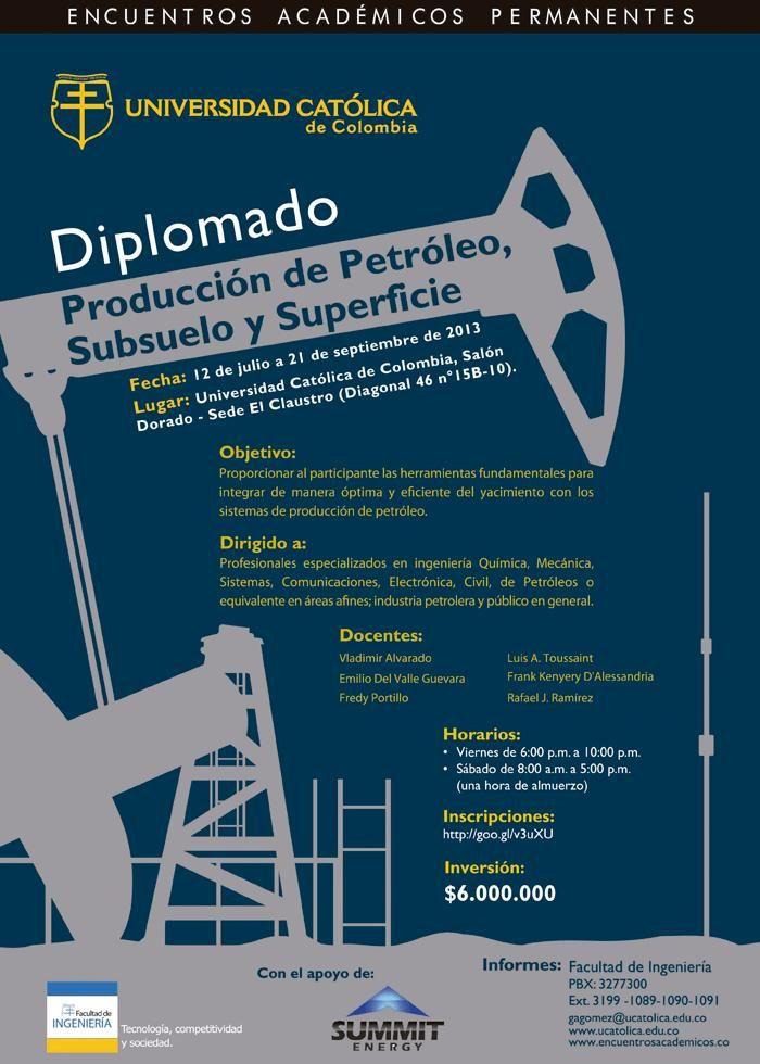 Diplomado en Producción de petróleo, subsuelo y superficie. Julio 12 a Sep. 21