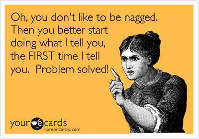 I am NOT a nag!