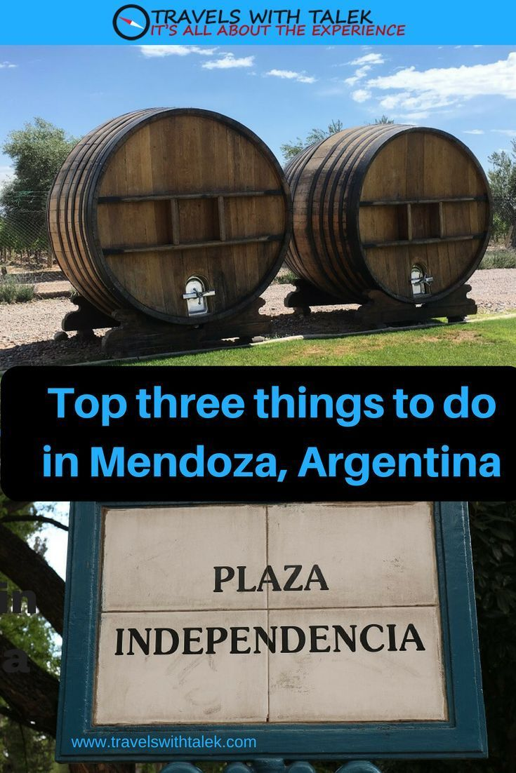 Three Days In Mendoza Things To Do In Mendoza Province South
