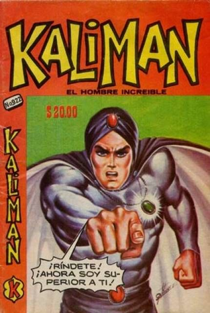 Kaliman El Hombre Increible (Volume) - Comic Vine
