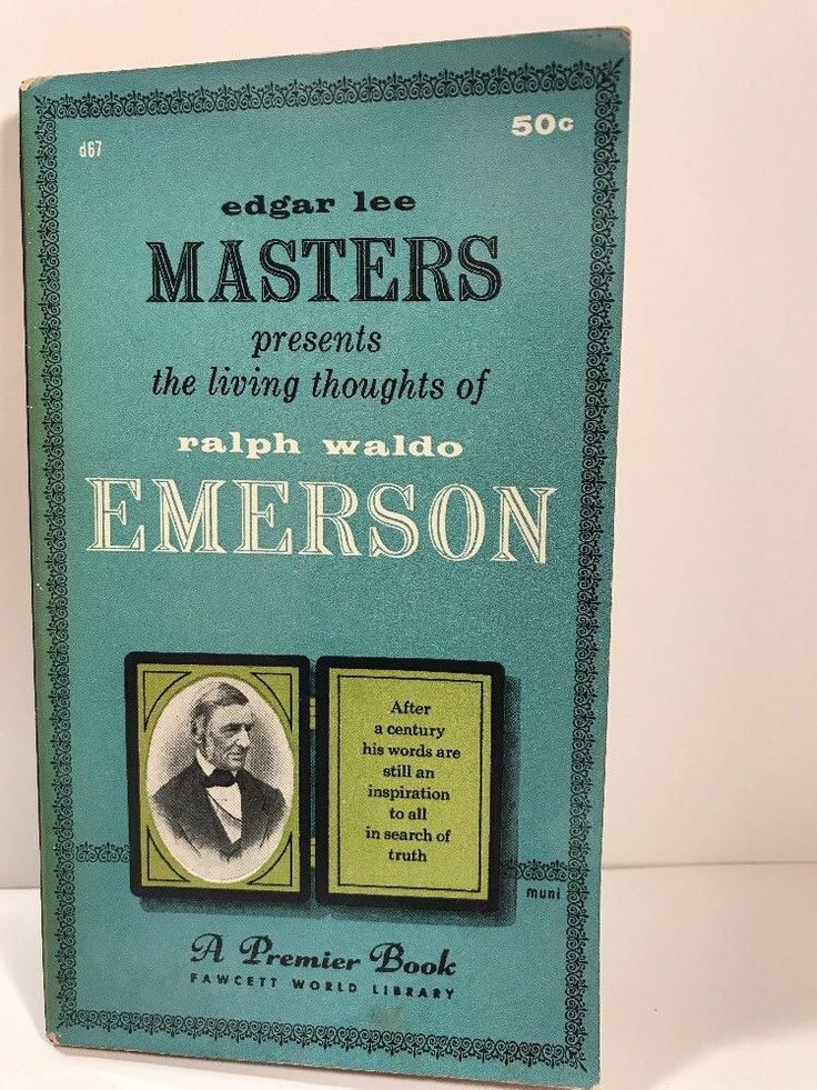 an analysis of ralph waldo emersons inspirational speech two hundred years ago Perhaps we are wiser, less foolish and more far-seeing than we were two hundred years ago but we are still imperfect in all these things, and since the turn of the century it has been remarked that neither wisdom nor virtue have increased as rapidly as the need for both.