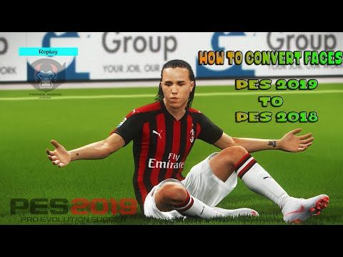 How To Convert PES 2019 Faces To PES 2018 / PES 2017 Faces Credit