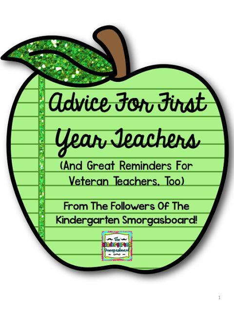 A Kindergarten Smorgasboard of Tips For First Year Teachers (And reminders for us veteran teachers!)