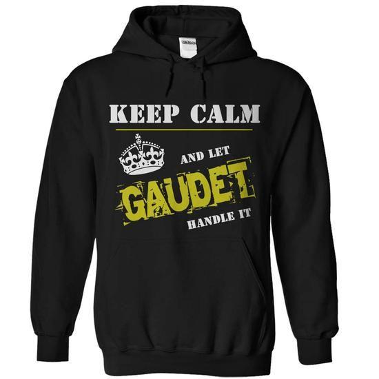 Let GAUDET Handle it