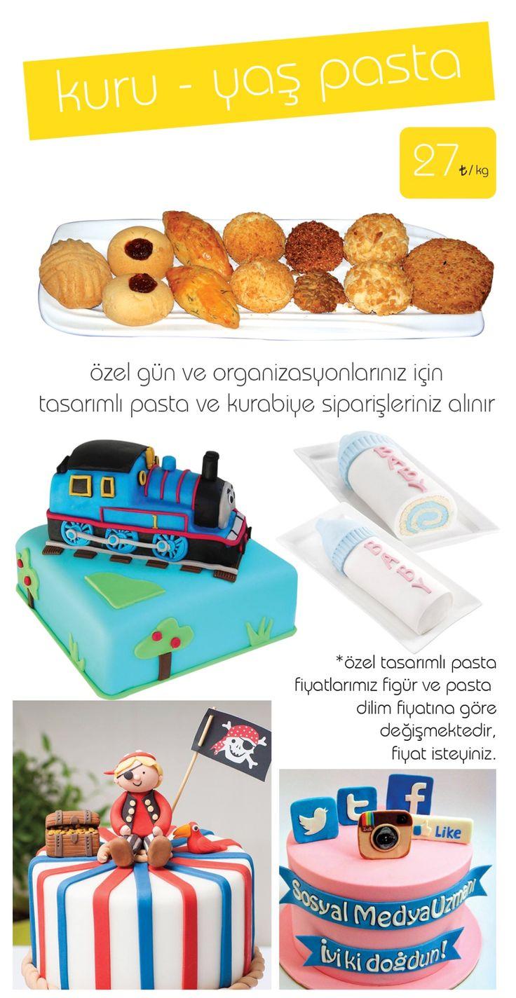 kuru pasta & yaş pasta & kurabiye & doğum günü pastası & özel tasarım pasta
