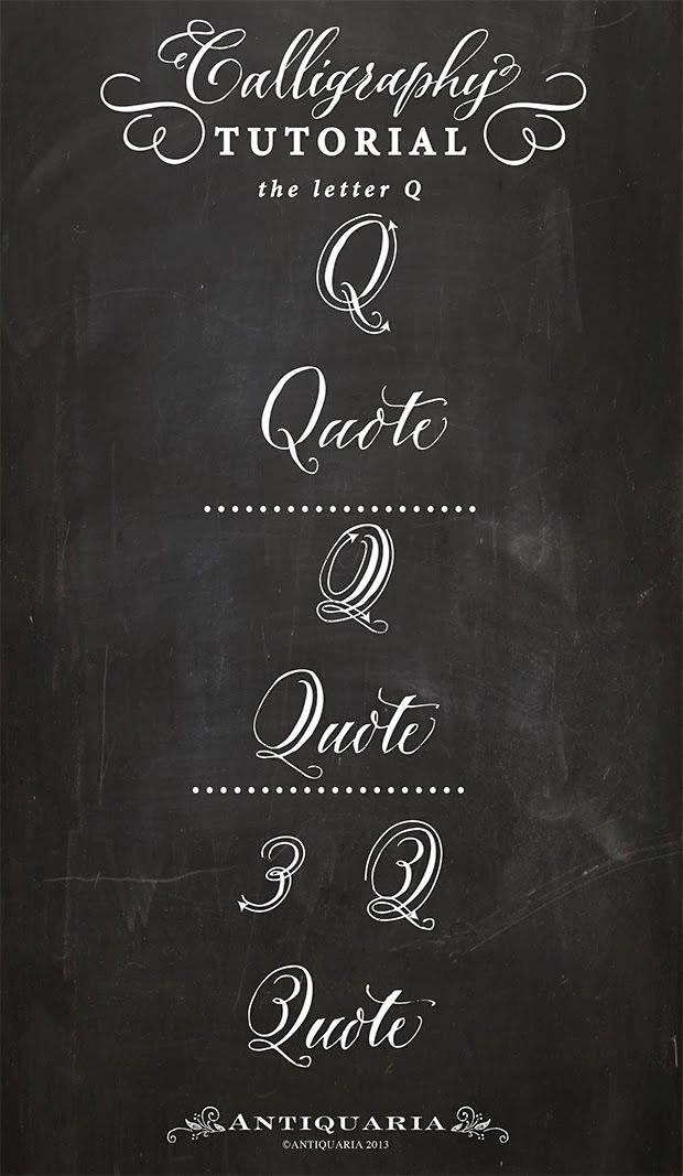 "Antiquaria: Calligraphy Tutorial | the Capital letter ""Q"""