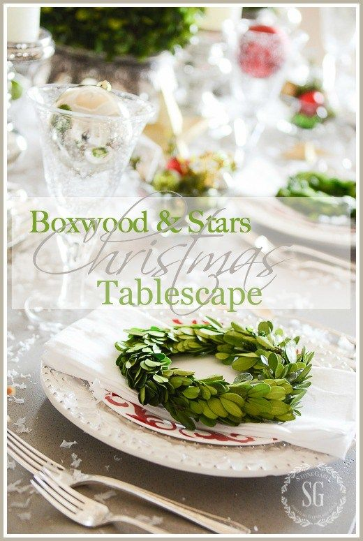 BOXWOOD AND STARS CHRISTMAS TABLESCAPE - StoneGable