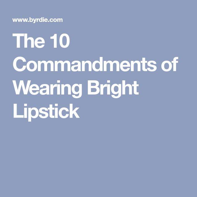 The 10 Commandments of Wearing Bright Lipstick