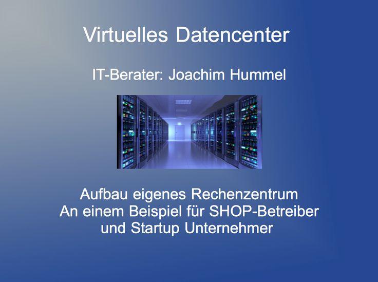 Technologie schreitet voran auch im Bereich Virtualisierung. Inzwischen ist es möglich sein eigenes Datencenter zu erstellen. An einem Beispiel für einen Online Shop und ein Startup Unternehmen zeige ich wie dies in Zukunft genutzt werden kann.   Rechenzentrum, Operativer Betrieb, Webhosting, Shoplösung, Software Dienstleistungen