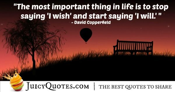 Positive Saying - David Copperfield