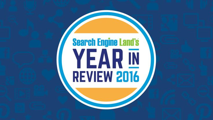 Search Engine Land's Top 10 News Stories Of 2016: Goodbye right-rail ads, goodbye visible PageRank & more