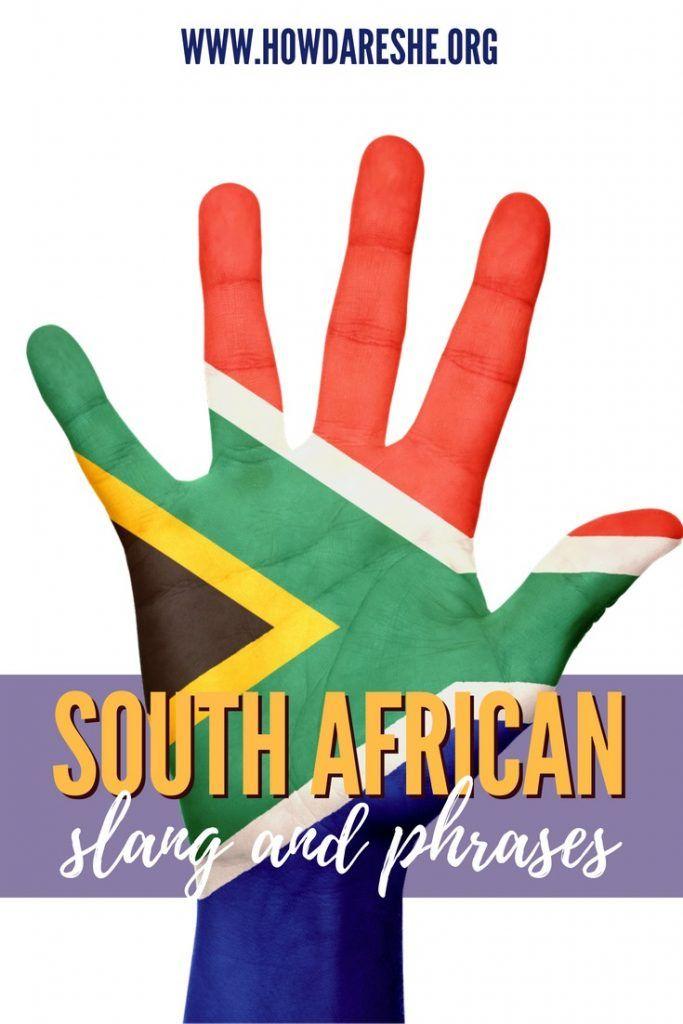 Lekker Bru South African Slang And Words You Need To Know In South African Languages African Words Languages Of South Africa South Africa Travel