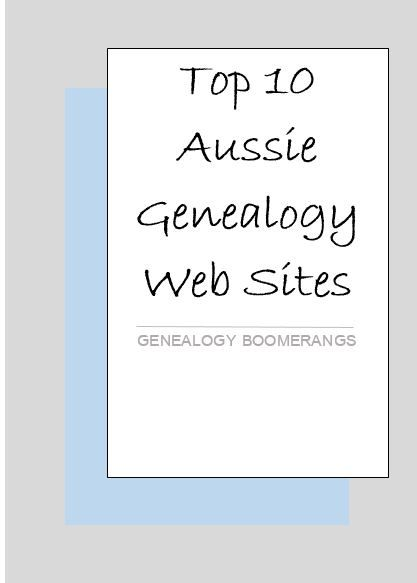 Genealogy Boomerangs: My top 10 Aussie research sites