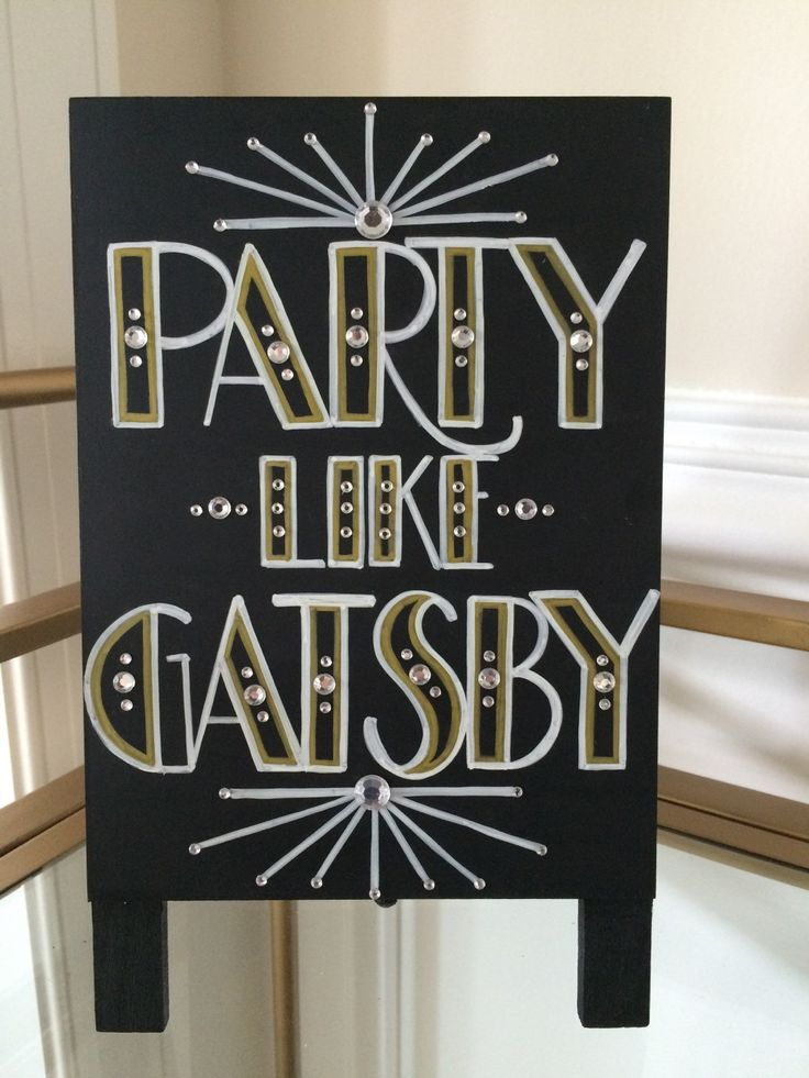 Art Deco - Roaring Twenties - Vintage - Great Gatsby Wedding - Party Like Gatsby Sign Wow Your Guests with this Handpainted Embellished Sign by babyboutins on Etsy https://www.etsy.com/listing/255548623/art-deco-roaring-twenties-vintage-great