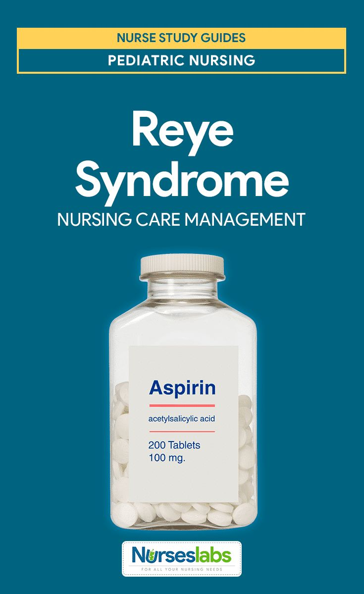 Reye Syndrome Nursing Care Planning and Management