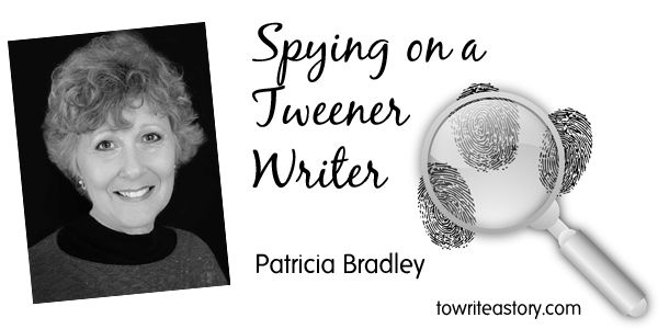 Spying on a Tweener Writer - Pat Bradley