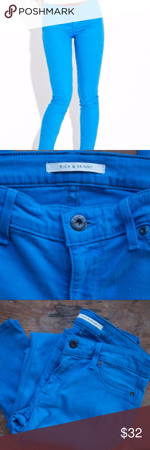 Rich & Skinny jeans royal blue skinny fit leg Rich & Skinny jeans, royal blue in color. These are excellent preowned condition, size 30. Inseam 29 inches. Rich & Skinny Jeans Skinny
