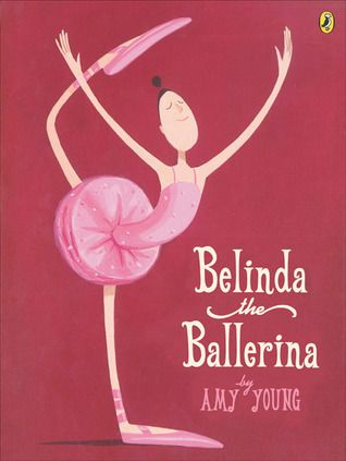 Belinda the Ballerina by Amy Young   + the rest of the Belinda books!