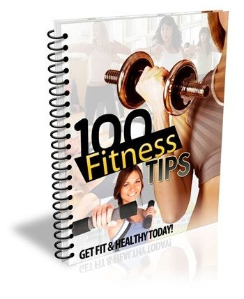 100 Fitness Tips - 100 Fitness Tips EVERY Fitness Buff Should Know