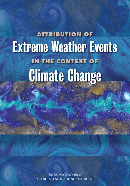 Attribution of Extreme Weather Events in the Context of Climate Change {book} --or-- {free PDF}