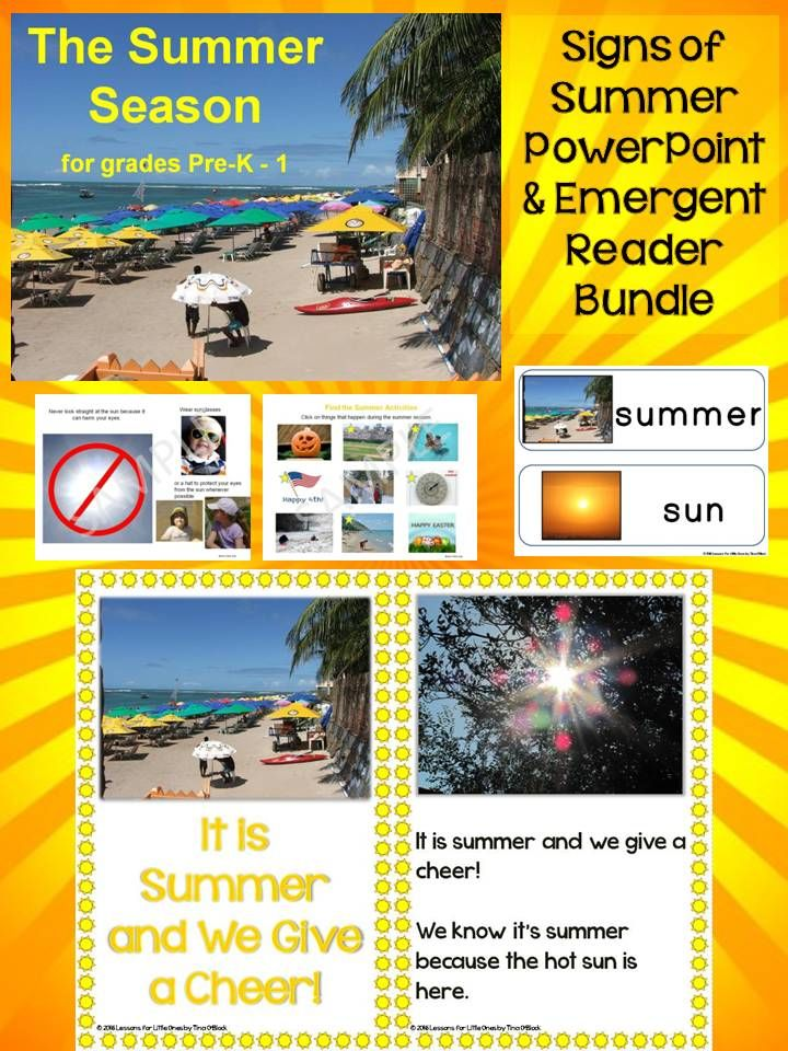 Save with this summer bundle pack that contains the Signs of the Summer Season PowerPoint presentation plus coordinating summer emergent readers plus templates for student-made books plus summer word wall cards plus a printable page for checking students' comprehension. https://www.teacherspayteachers.com/Product/Summer-Season-PowerPoint-Emergent-Reader-Bundle-2600389