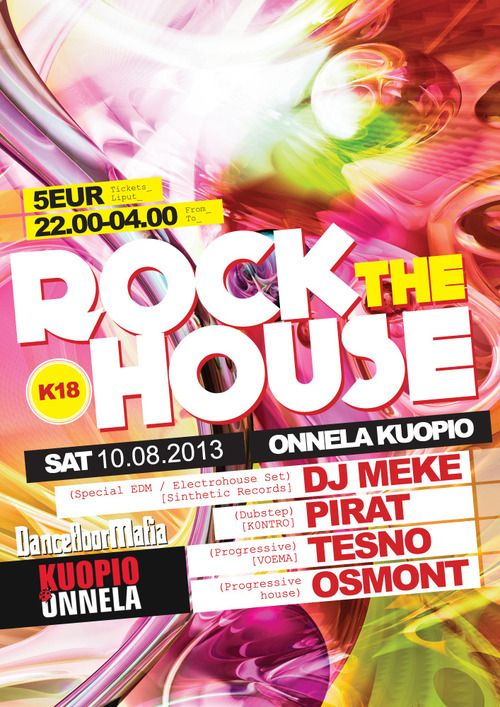 DancefloorMafia: Rock The house @Karita Karvonen KuopioPoster and flyers