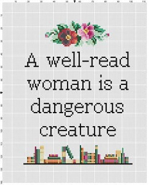 A Well Read Woman Is A Dangerous Creature Funny Modern Feminist