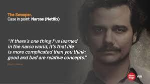 Imagini pentru narcos 2015 quotes