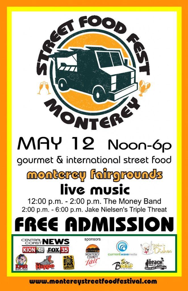 Food Trucks posters   Food Truck Events: Monterey Street Food Festival, Monterey, CA