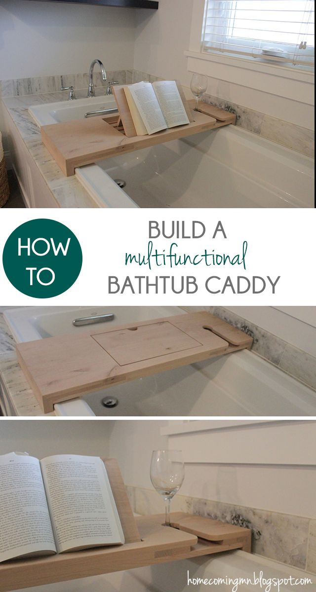 How to Build a Bathtub Caddy