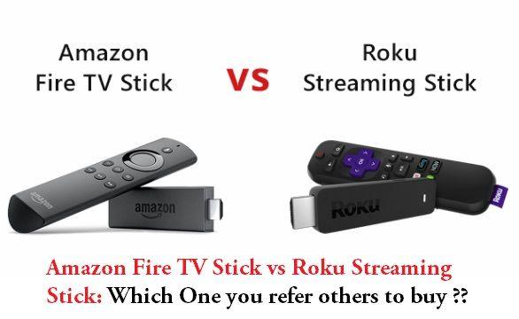 Amazon Fire Tv Stick Vs Roku Streaming Stick Fire Tv Stick Amazon Fire Tv Stick Roku Streaming Stick