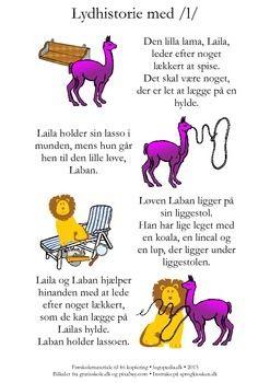 (2015-10) Lydhistorie med /l/-fonemer i massevis. Se instruksen på sprogkiosken.dk