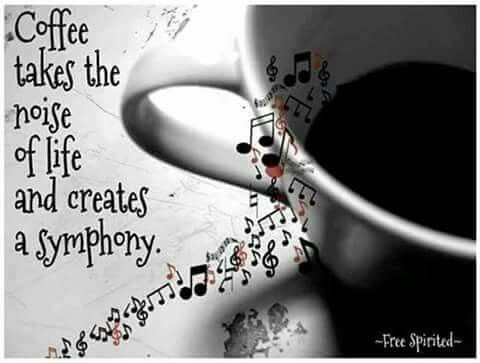 #coffee #coffeequotes  Coffee takes the noise of life and creates a symphony.