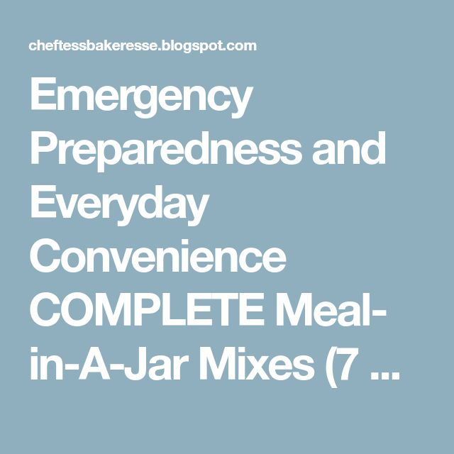 Emergency Preparedness and Everyday Convenience COMPLETE Meal- in-A-Jar Mixes (7 day Menu)