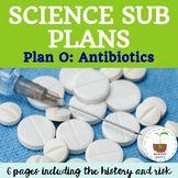 Science Sub Plan: Antibiotics
