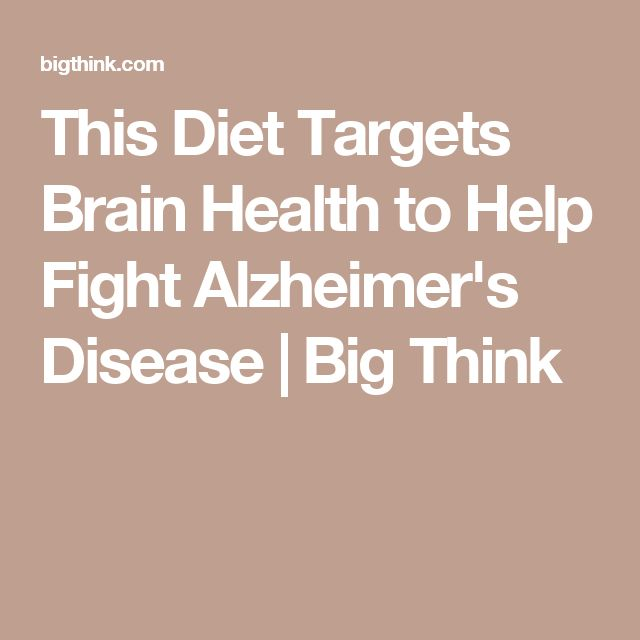 This Diet Targets Brain Health to Help Fight Alzheimer's Disease | Big Think