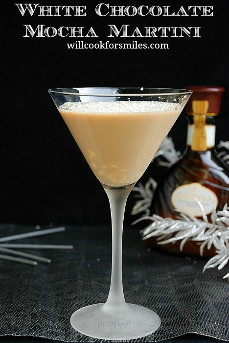 White Chocolate Mocha Martini - Will Cook For Smiles