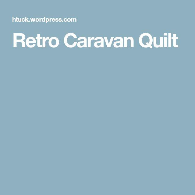 Retro Caravan Quilt