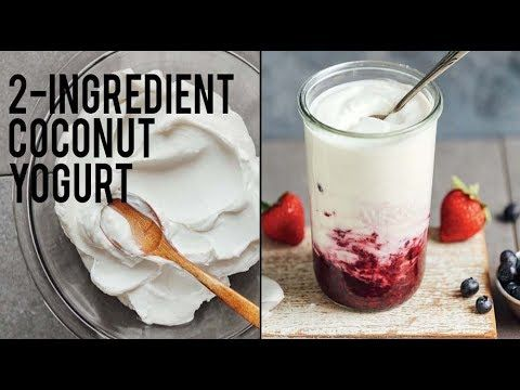 How to Make Coconut Yogurt | Minimalist Baker Recipes