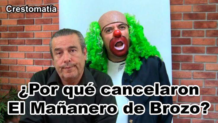 ¿Por qué cancelaron El Mañanero de Brozo?