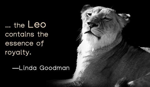 17 of the Best Quotes About The Leo Zodiac Sign
