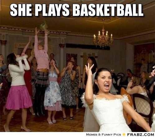 She plays basketball ... - Meme Generator Captionator   DunksnDank
