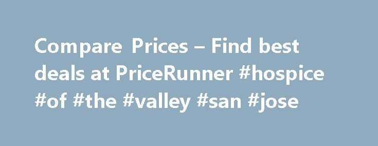 Compare Prices – Find best deals at PriceRunner #hospice #of #the #valley #san #jose http://hotel.remmont.com/compare-prices-find-best-deals-at-pricerunner-hospice-of-the-valley-san-jose/  #compare hotels prices # Compare products and prices What is PriceRunner? PriceRunner is the UK's #1 shopping comparison site, helping millions of British shoppers save money. We compare everything from TVs to vacuum cleaners, tablets to tumble dryers, laptops to washing machines. We gather prices and…