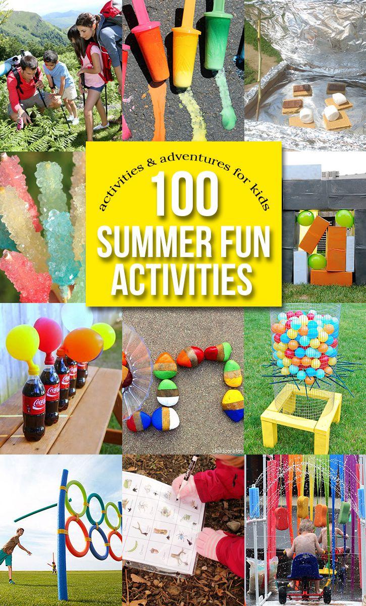 100 summer fun activities and adventures for kids!