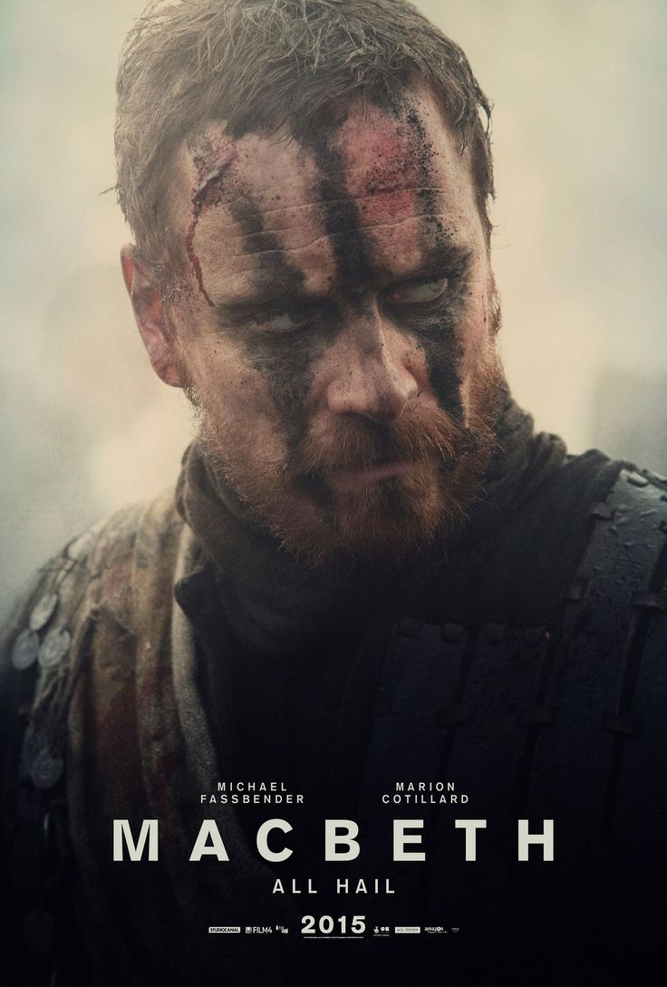 Michael Fassbender Is The Sexiest 'Macbeth' Ever In This New Poster   Macbeth film. Michael fassbender macbeth. Macbeth poster