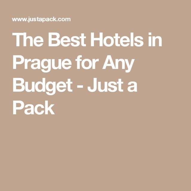 The Best Hotels in Prague for Any Budget - Just a Pack