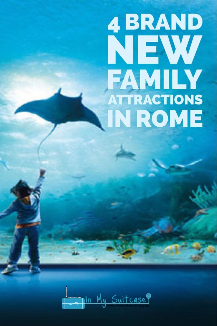 4 brand new attractions for families in Rome