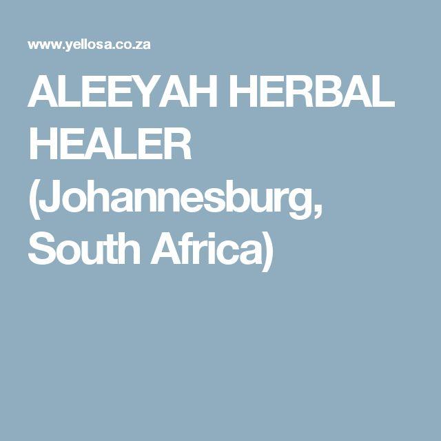 ALEEYAH HERBAL HEALER (Johannesburg, South Africa)