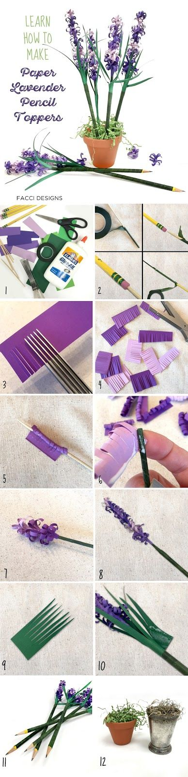 Facci Designs Learn how to make Paper Lavender Pencil Toppers