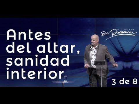 Antes del altar, sanidad interior - Rey Matos - Serie: Predicación 3